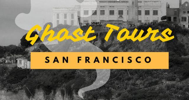 ghost tours san francisco