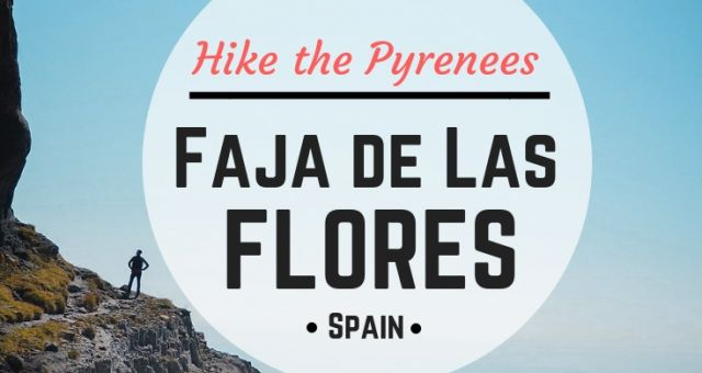 Faja de Las Flores, Ordesa National Park